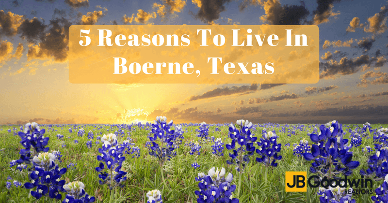 5 Reasons To Live In Boerne Texas