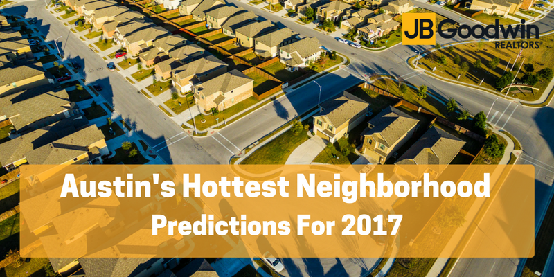 Austin's Hottest Neighborhoods for 2017