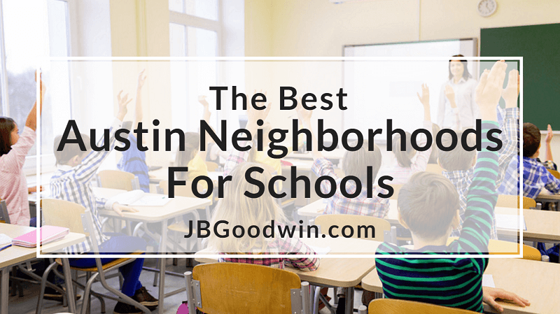 The Best Austin Neighborhoods for Schools