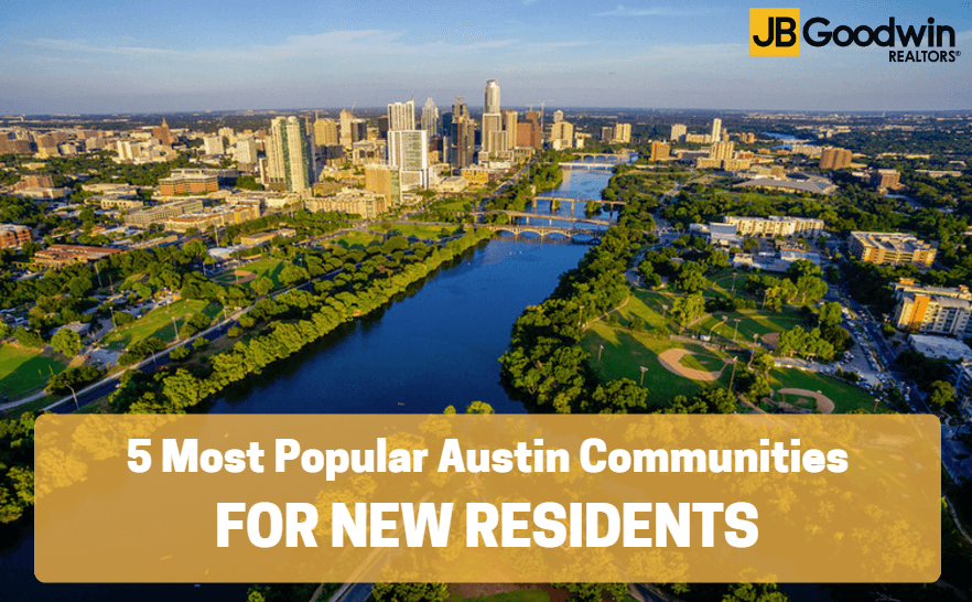 5 Austin Communities For New Residents