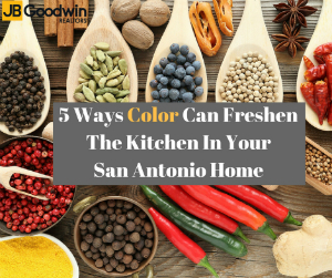 Freshening Your San Antonio Kitchen With Color