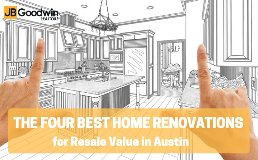 Best Home Renovation For Re Value In Austin