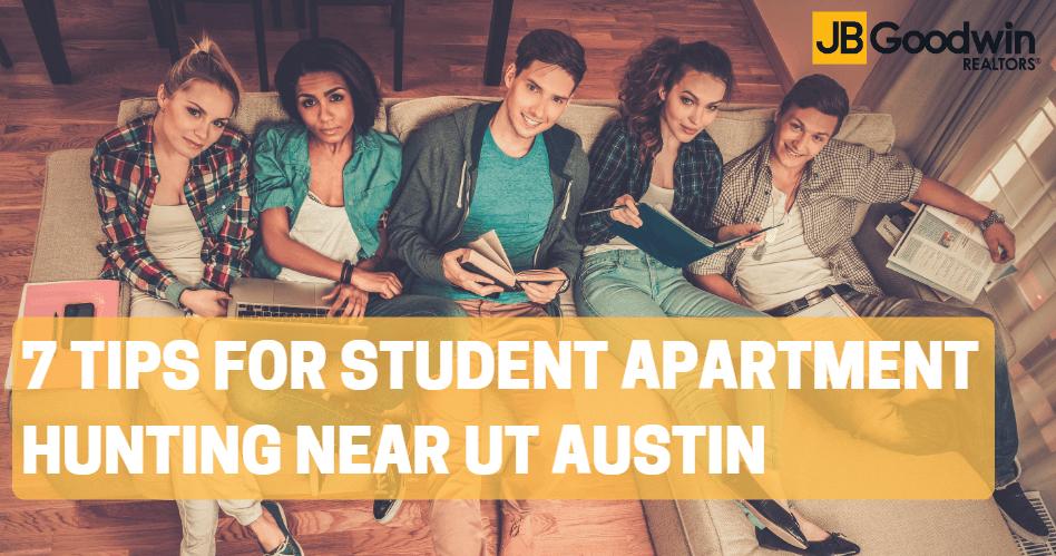 7 Tips for Hunting For Student Apartments Near UT Austin