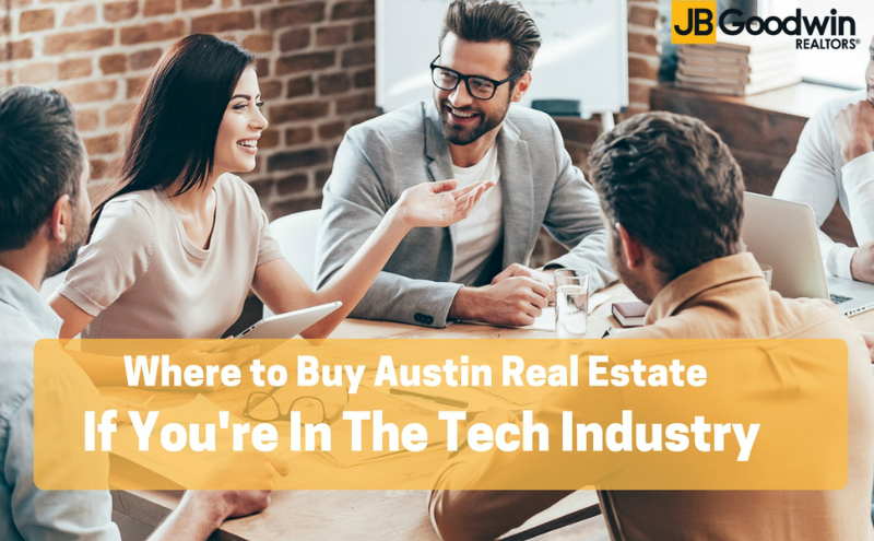 Where to Buy Austin Real Estate If You're in the Tech Industry